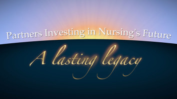 Partners Investing in Nursing's Future: A Lasting Legacy